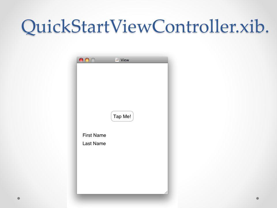 QuickStartViewController.xib.