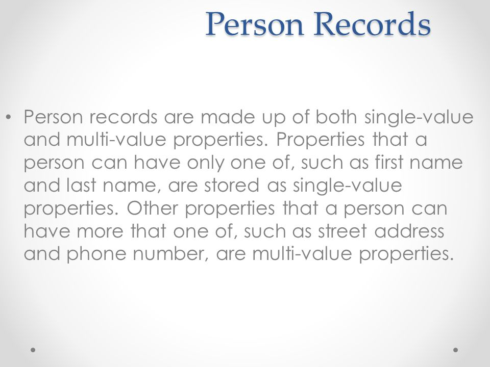 Group Records Users may organize their contacts into groups for a variety of reasons.