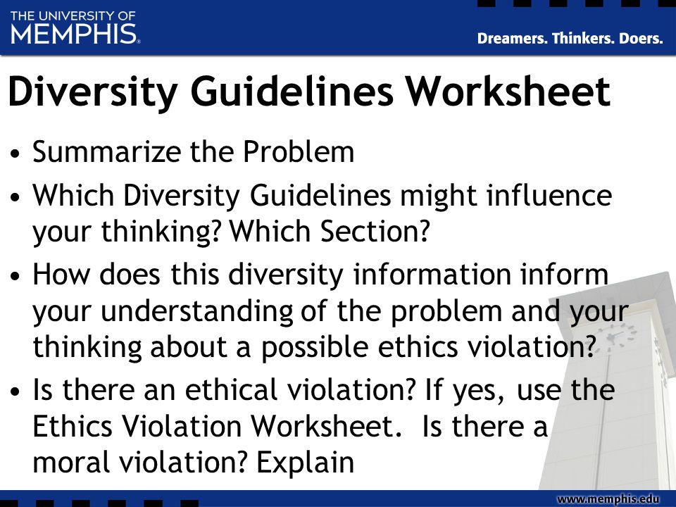 Diversity Guidelines Worksheet Summarize the Problem Which Diversity Guidelines might influence your thinking.