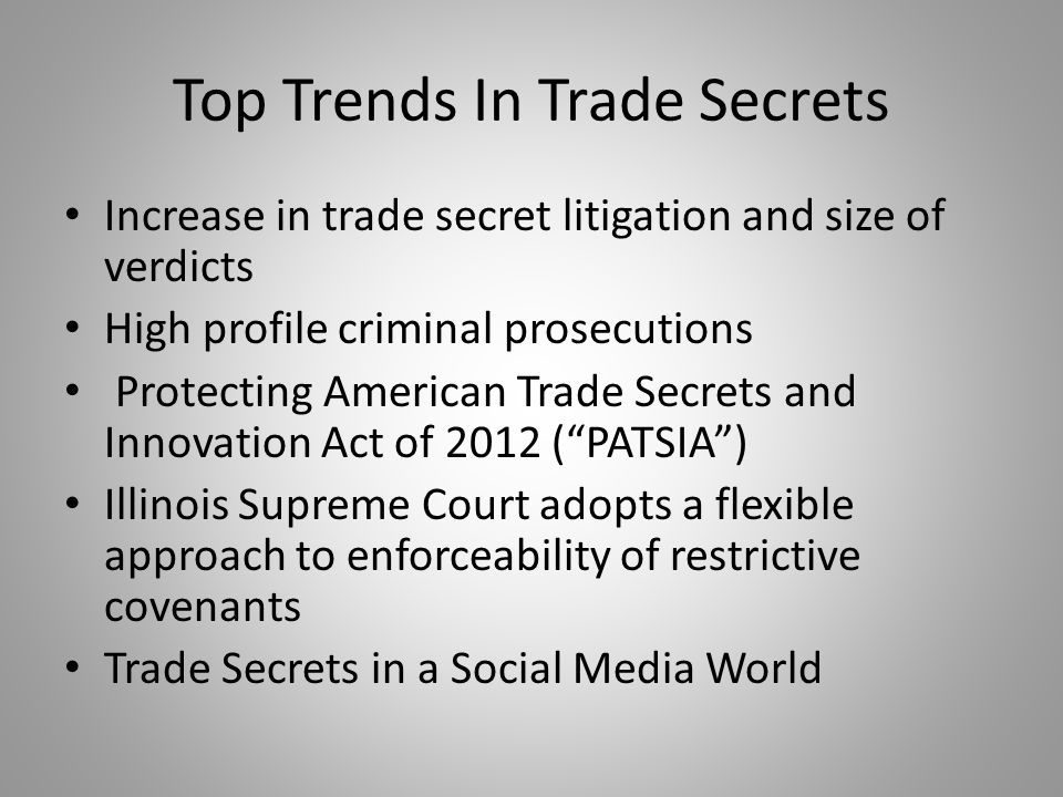 Increase in Trade Secret Litigation $4.6 billion in verdicts in TS and Patent Litigation in 2011 (compared to $2.4 billion in 2010) (Business Week, Feb.