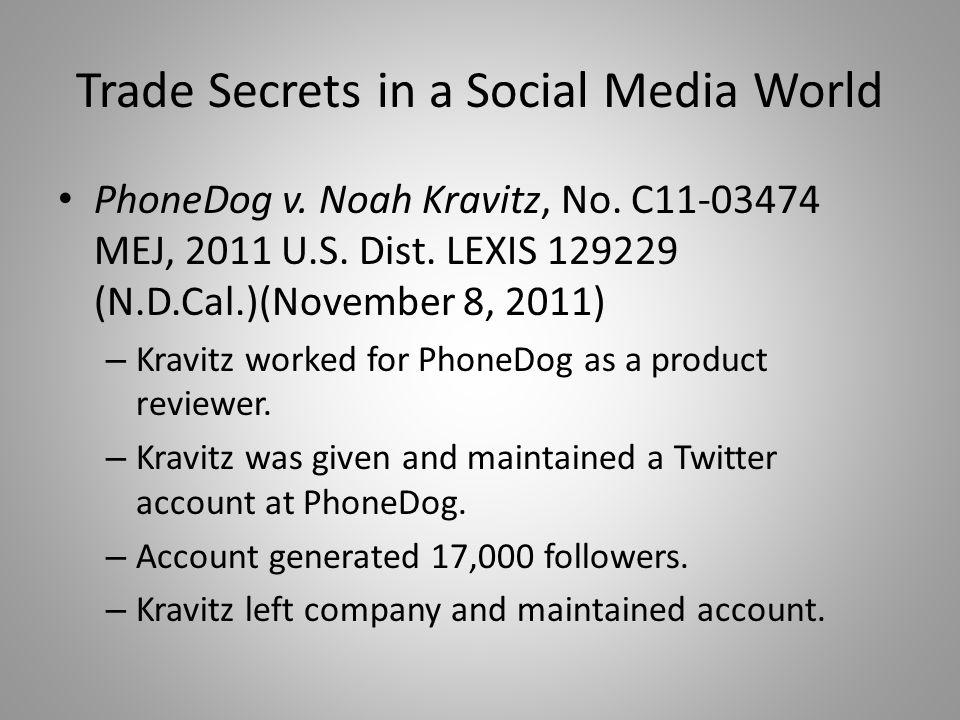 Trade Secrets in a Social Media World PhoneDog v.
