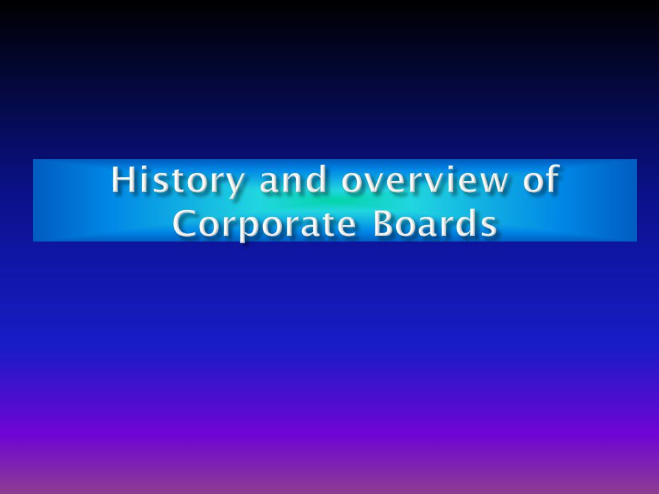 Welcome to Class 5 Corporate Boards of Directors Chapter 4