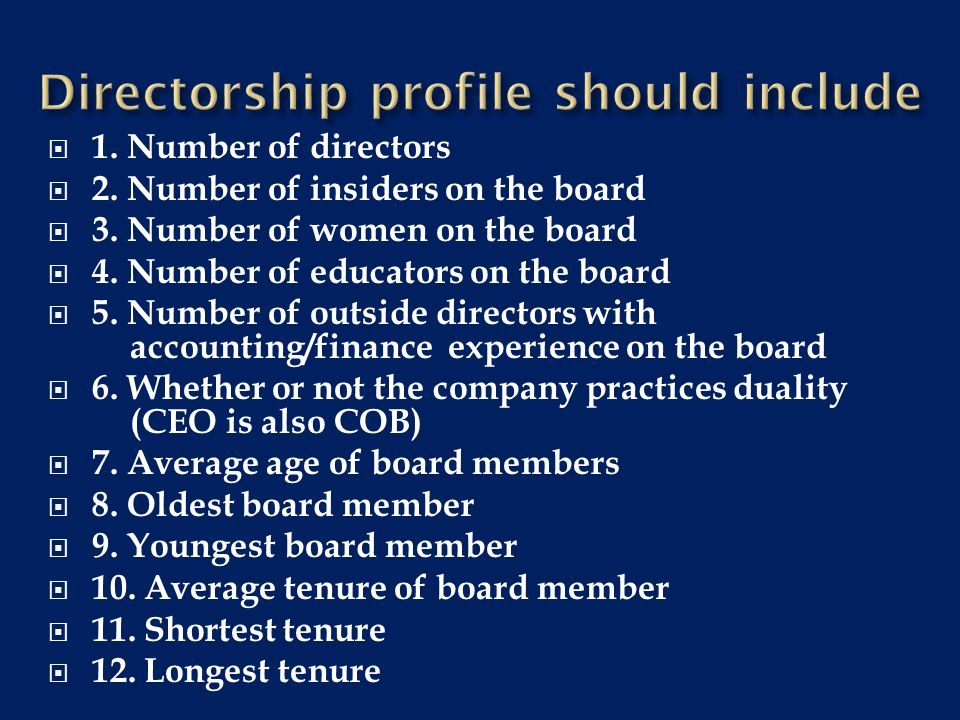 Proactive boards Q Question the actions and decision of management and are not afraid to insist that changes be made.