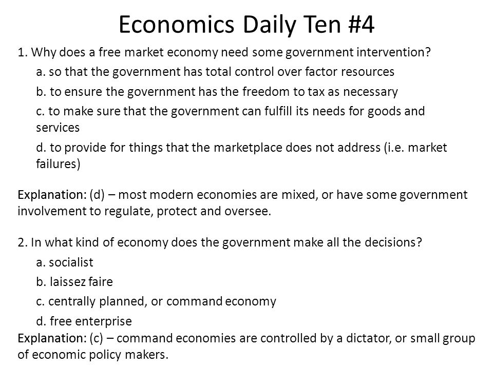 Economics Daily Ten # 11 Which of the following is a role of the government in a modified free enterprise.