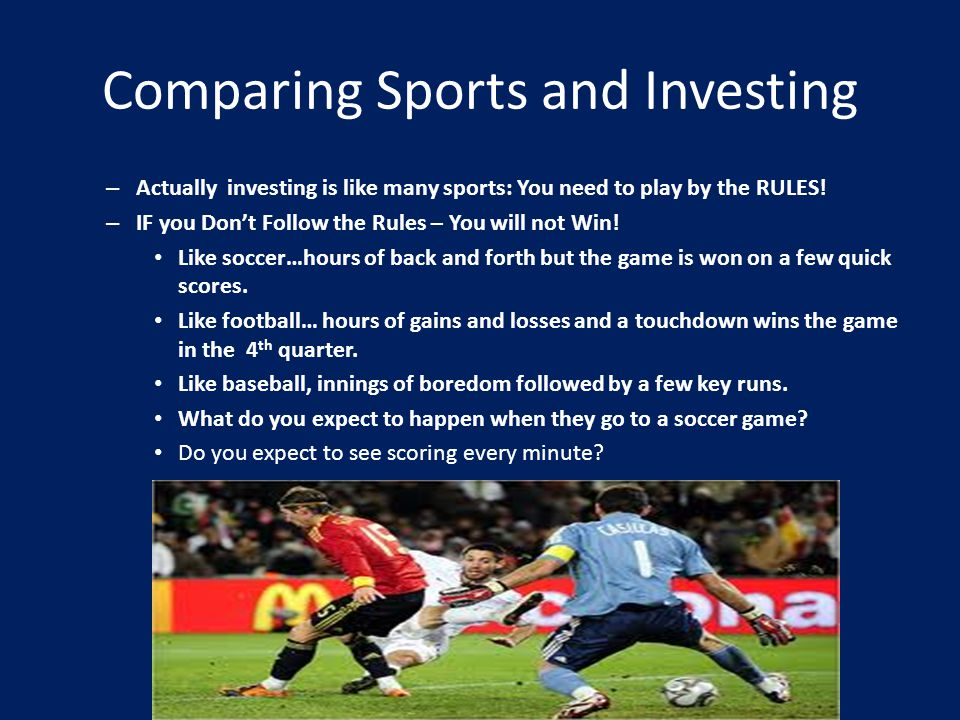 Comparing Sports and Investing – Actually investing is like many sports: You need to play by the RULES.