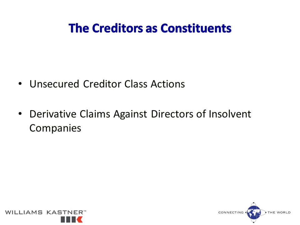 Unsecured Creditor Class Actions Derivative Claims Against Directors of Insolvent Companies