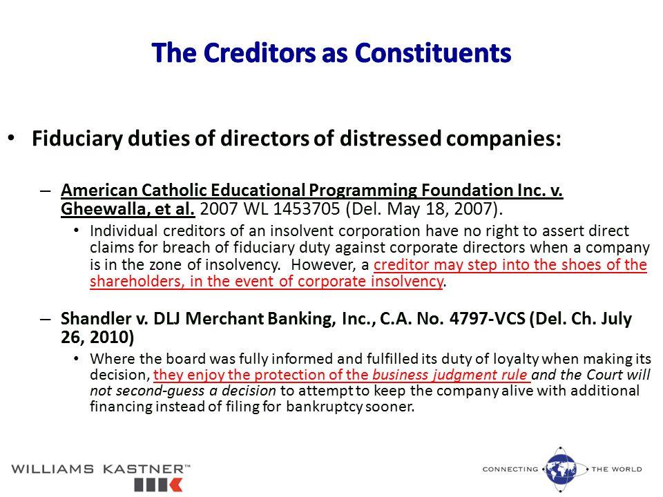 Fiduciary duties of directors of distressed companies: – American Catholic Educational Programming Foundation Inc.