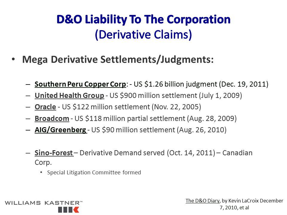Mega Derivative Settlements/Judgments: – Southern Peru Copper Corp: - US $1.26 billion judgment (Dec.