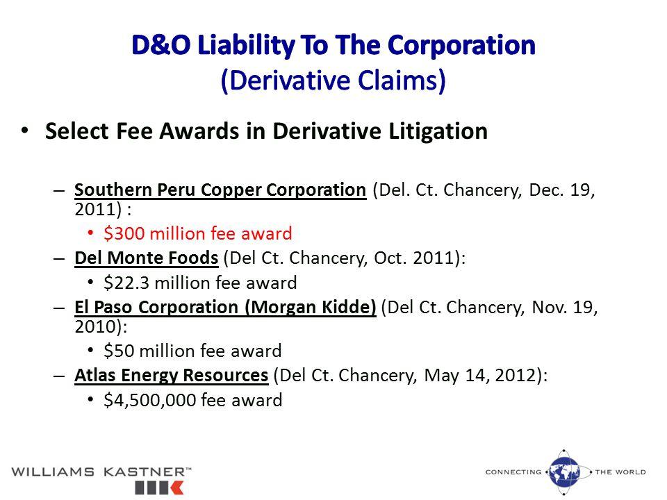 Select Fee Awards in Derivative Litigation – Southern Peru Copper Corporation (Del.