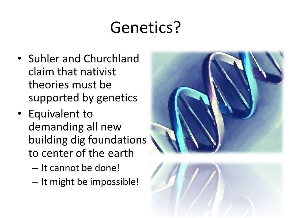 Genetics.