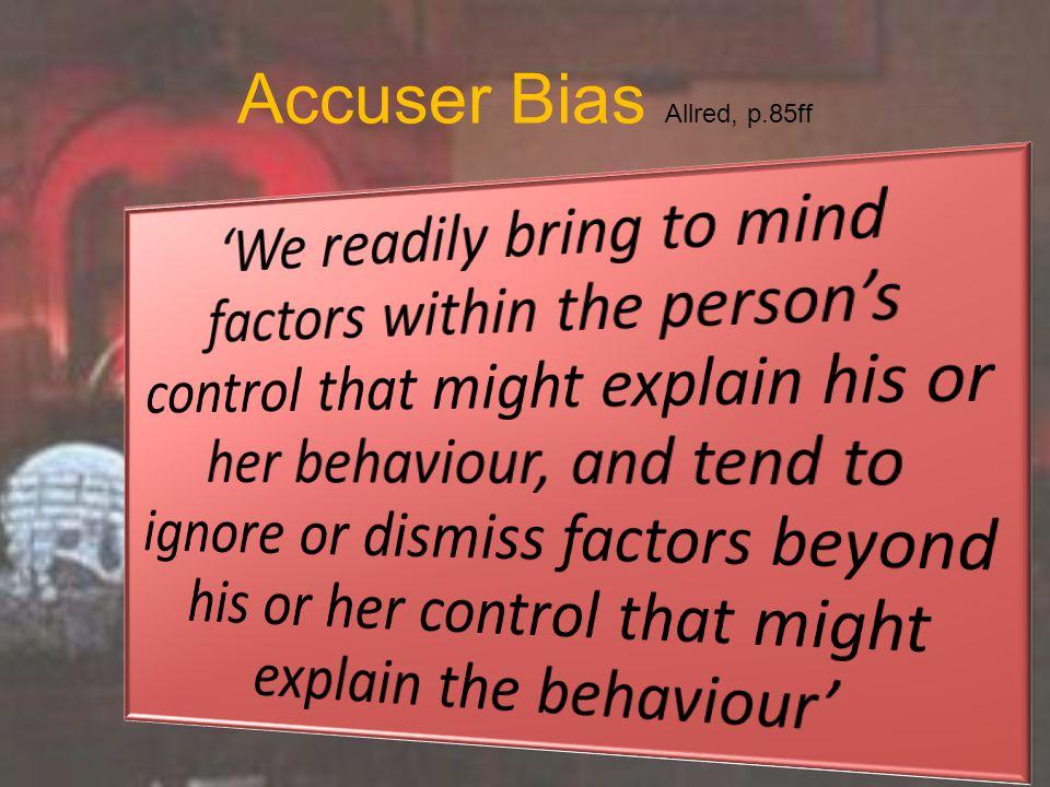 Accuser Bias Allred, p.85ff