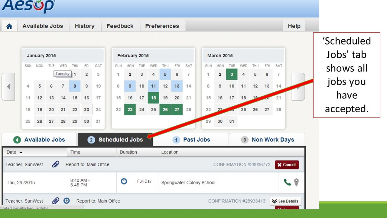 'Scheduled Jobs' tab shows all jobs you have accepted.