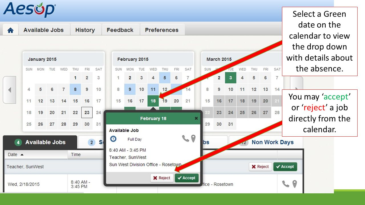Select a Green date on the calendar to view the drop down with details about the absence.