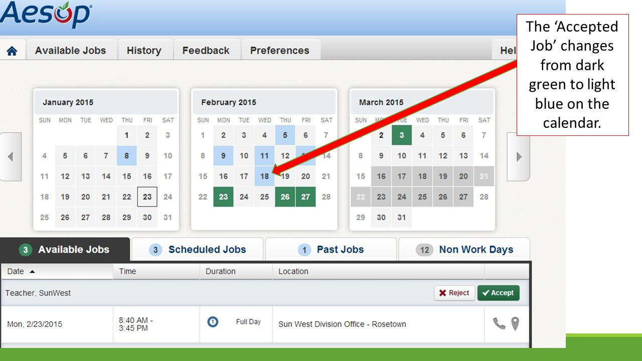 The 'Accepted Job' changes from dark green to light blue on the calendar.