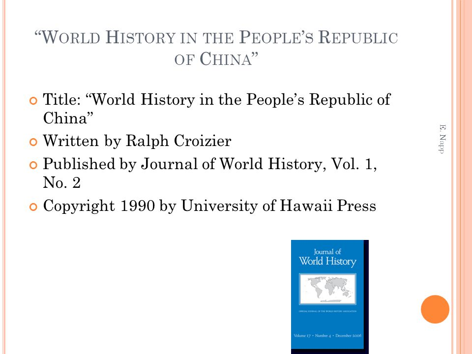 """W ORLD H ISTORY IN THE P EOPLE ' S R EPUBLIC OF C HINA "" Title: ""World History in the People's Republic of China"" Written by Ralph Croizier Published"