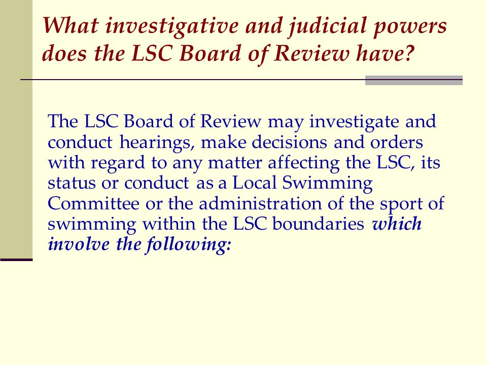 What investigative and judicial powers does the LSC Board of Review have.