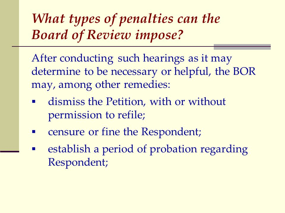 What types of penalties can the Board of Review impose.