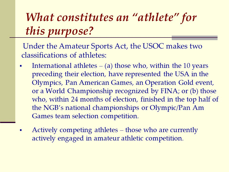 What constitutes an athlete for this purpose.