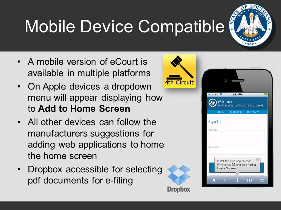 Mobile Device Compatible A mobile version of eCourt is available in multiple platforms On Apple devices a dropdown menu will appear displaying how to