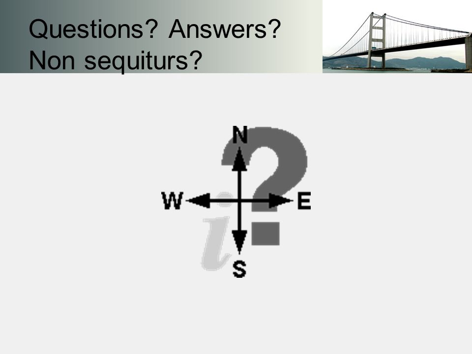 Questions Answers Non sequiturs