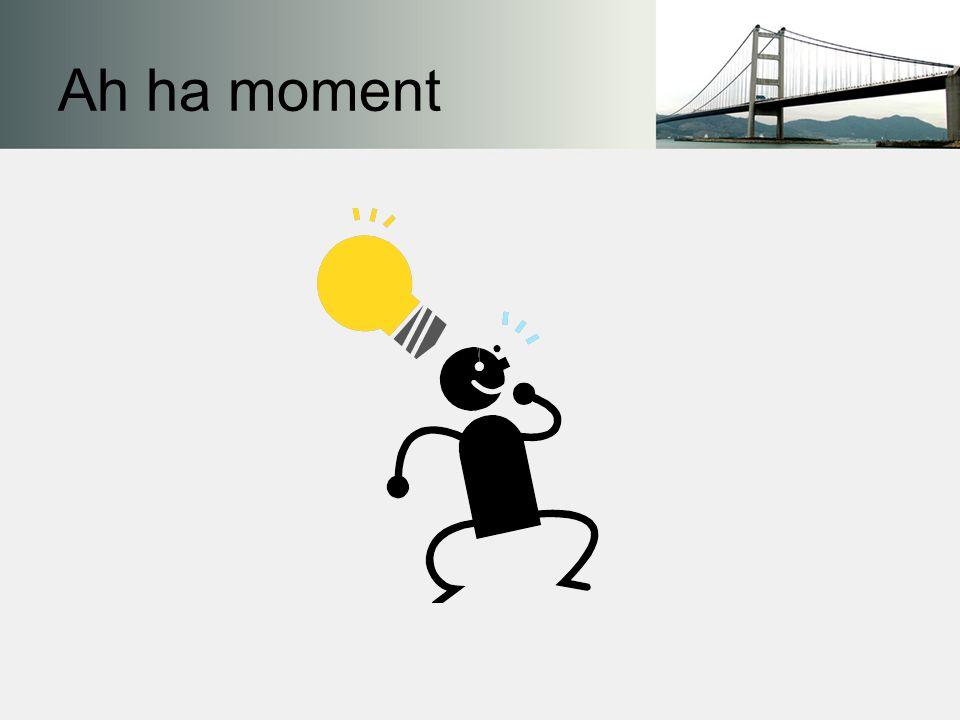 Ah ha moment
