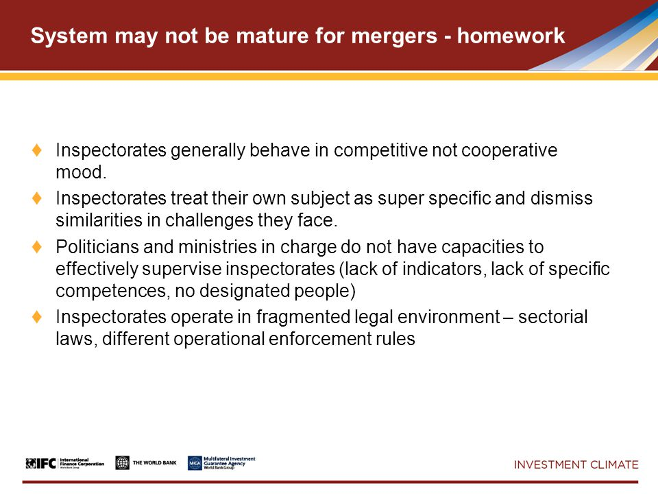 System may not be mature for mergers - homework ♦ Inspectorates generally behave in competitive not cooperative mood.