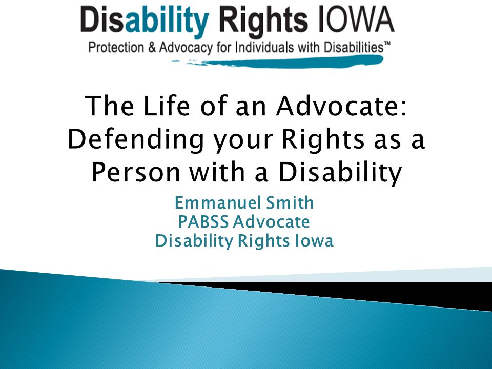 Emmanuel Smith PABSS Advocate Disability Rights Iowa