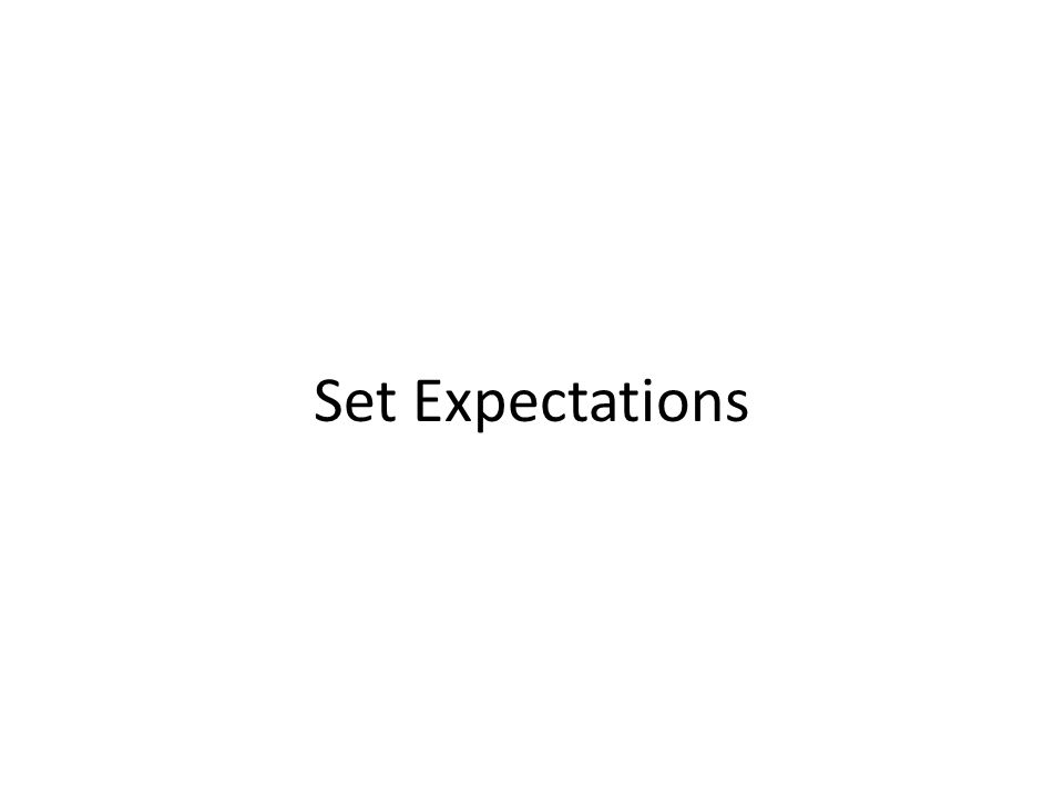 Set Expectations