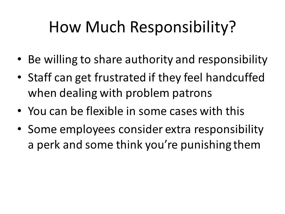 How Much Responsibility.