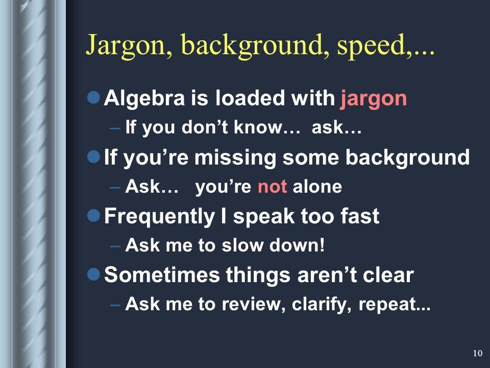 10 Jargon, background, speed,...