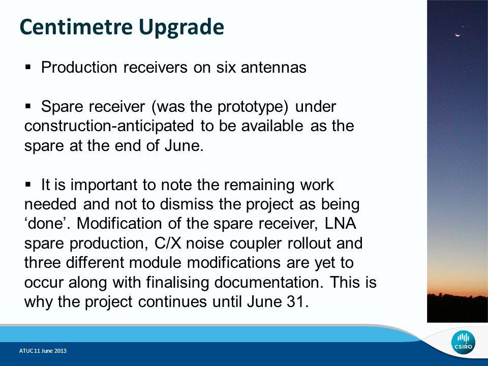 ATUC 11 June 2013 Centimetre Upgrade - results