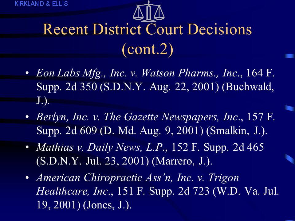 Recent District Court Decisions (cont.) A&E Prods.