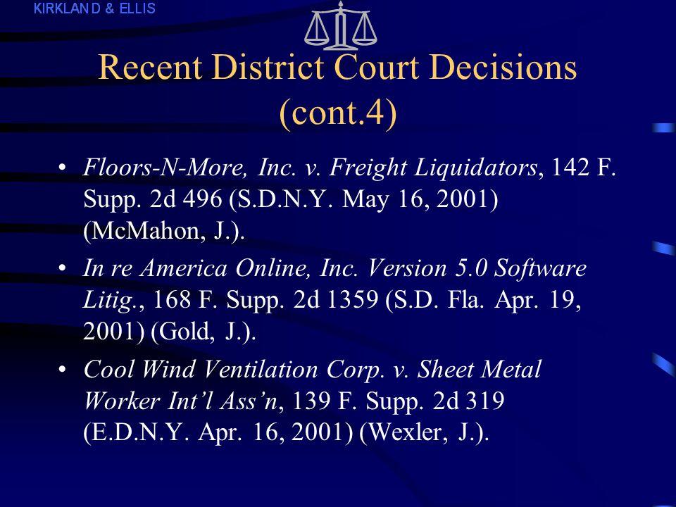 Recent District Court Decisions (cont.3) In re Terazosin Hydrochloride Antitrust Litig., 160 F.