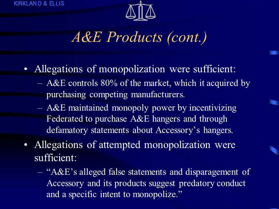 A&E Products (S.D.N.Y.) Alleged in counterclaims that plaintiff A&E monopolized, attempted and conspired to monopolize the market for the sale of molded plastic garment hangers to clothing manufacturers that supply chain and department stores.