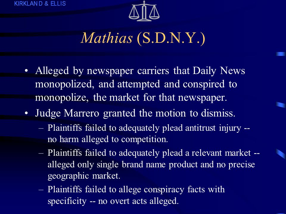 Berlyn (cont.) Allegations of attempted monopolization were sufficient: –Relevant market: alleged as weekly community newspapers in the Maryland suburbs of Washington.