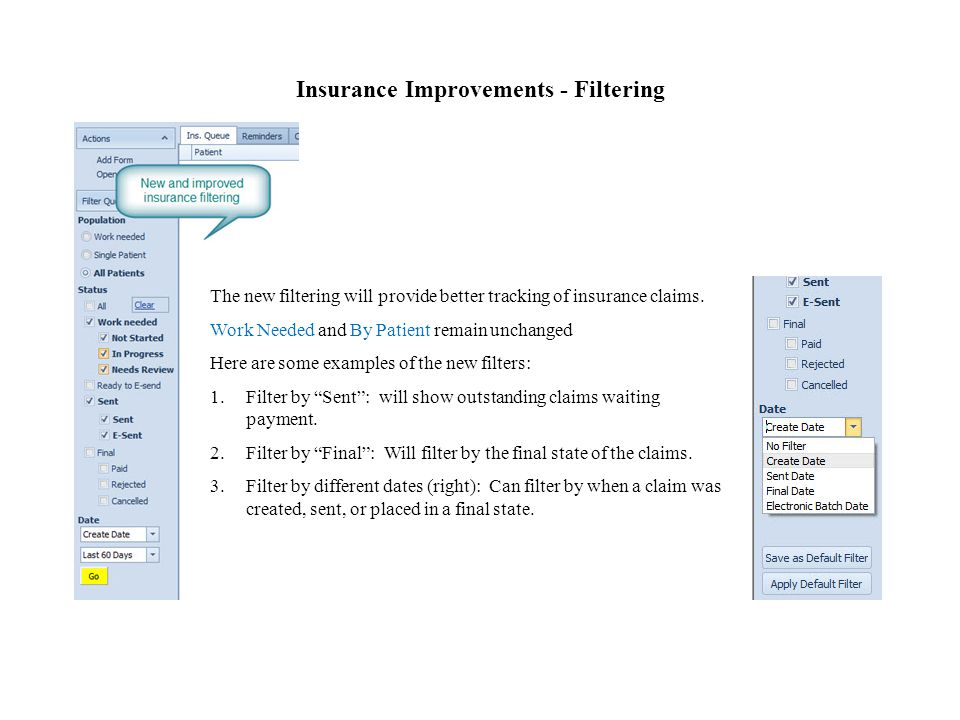 Insurance Improvements - Filtering The new filtering will provide better tracking of insurance claims.