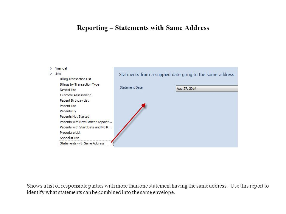 Reporting – Statements with Same Address Shows a list of responsible parties with more than one statement having the same address.