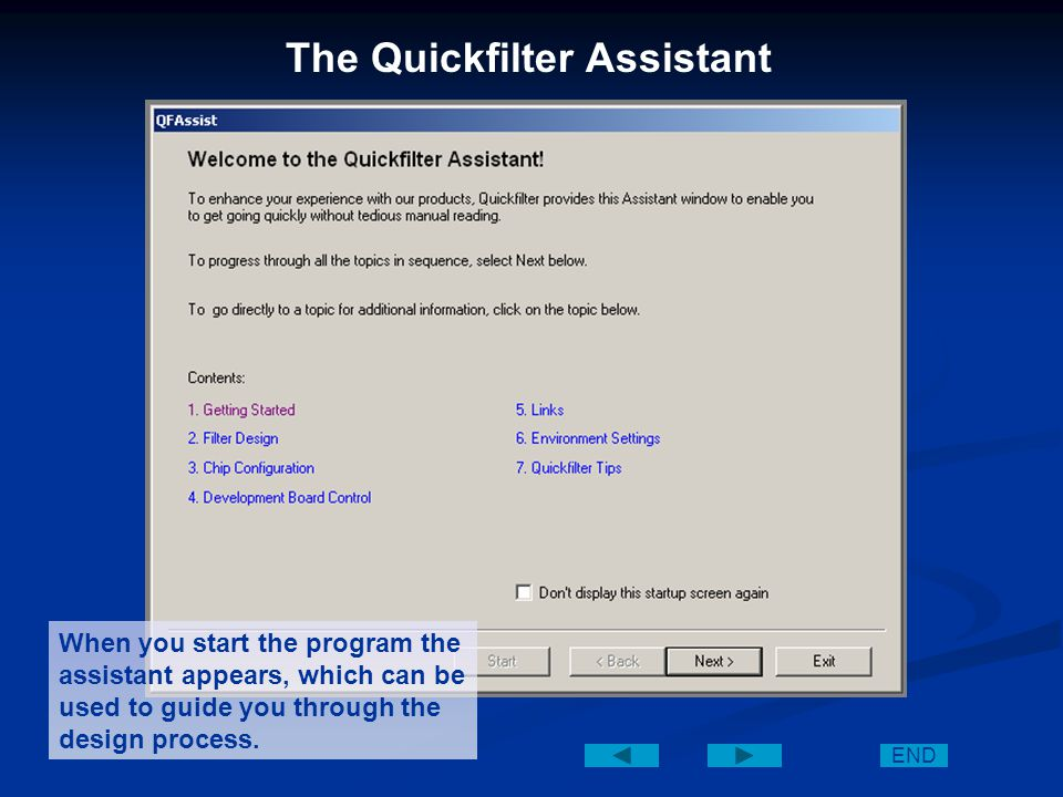 Quickfilter Pro Software Demonstration for QF4A512 The following slides will illustrate how you can design and verify a filter design in minutes.