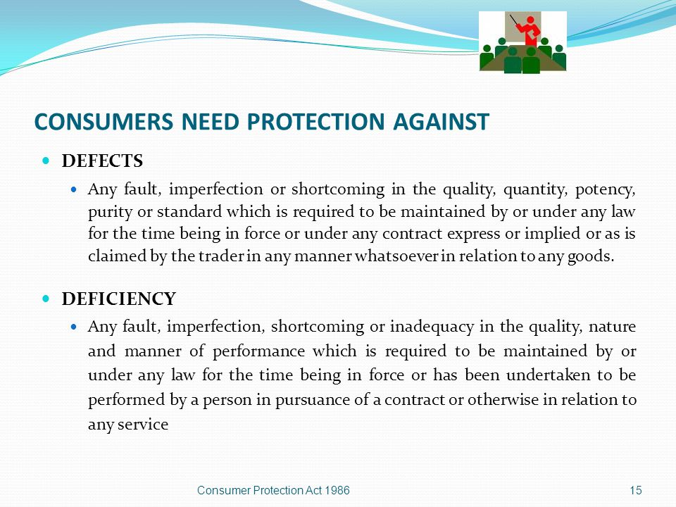 CONSUMERS NEED PROTECTION AGAINST RESTRICTIVE TRADE PRACTICE  Price fixing or output restraint re: delivery/flow of supplies to impose unjustified costs/restrictions on consumers.