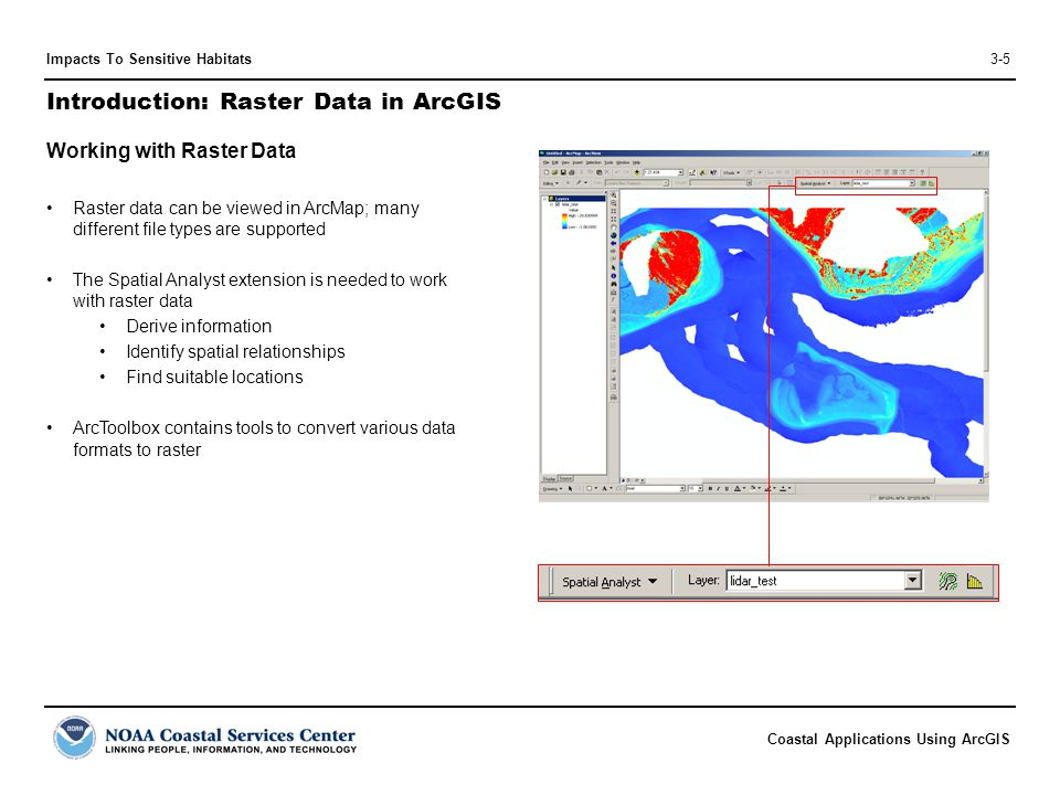 Coastal Applications Using ArcGIS Impacts To Sensitive Habitats3-16 Exercise A: Creating Bird Habitat Data 4.