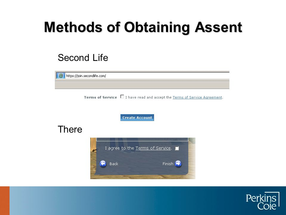 Methods of Obtaining Assent  Pop-up window  Must scroll through  Must click agree