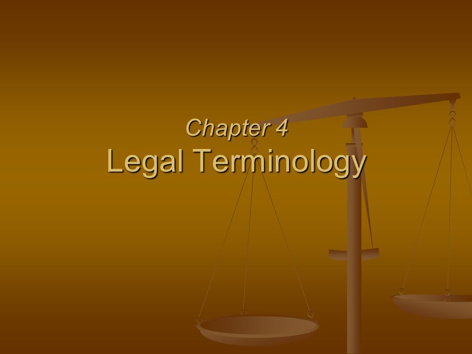 Chapter 4 Legal Terminology