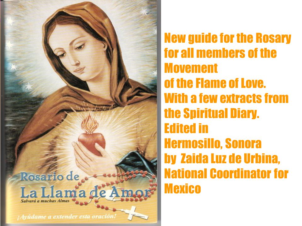 16 New guide for the Rosary for all members of the Movement of the Flame of Love.