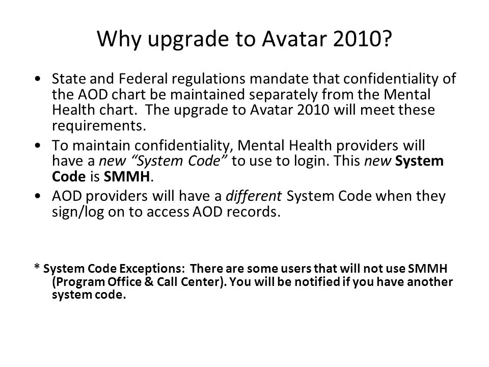 Why upgrade to Avatar 2010.