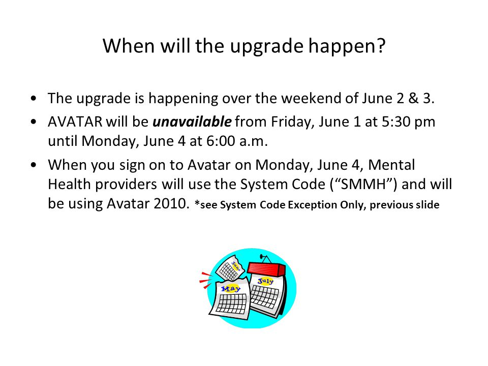 When will the upgrade happen. The upgrade is happening over the weekend of June 2 & 3.