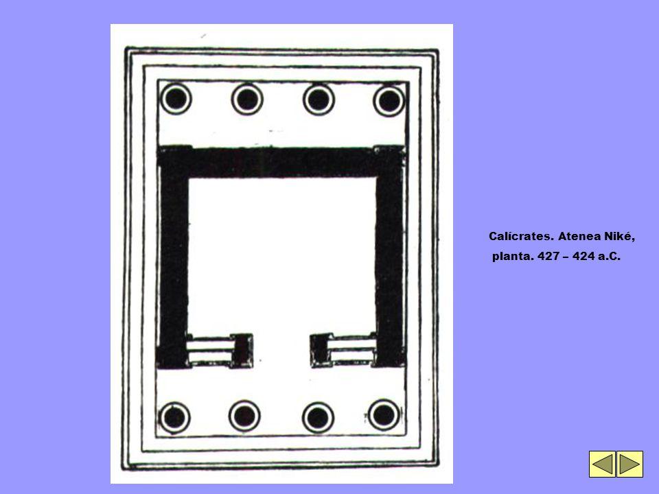 Calícrates. Atenea Niké, planta. 427 – 424 a.C.