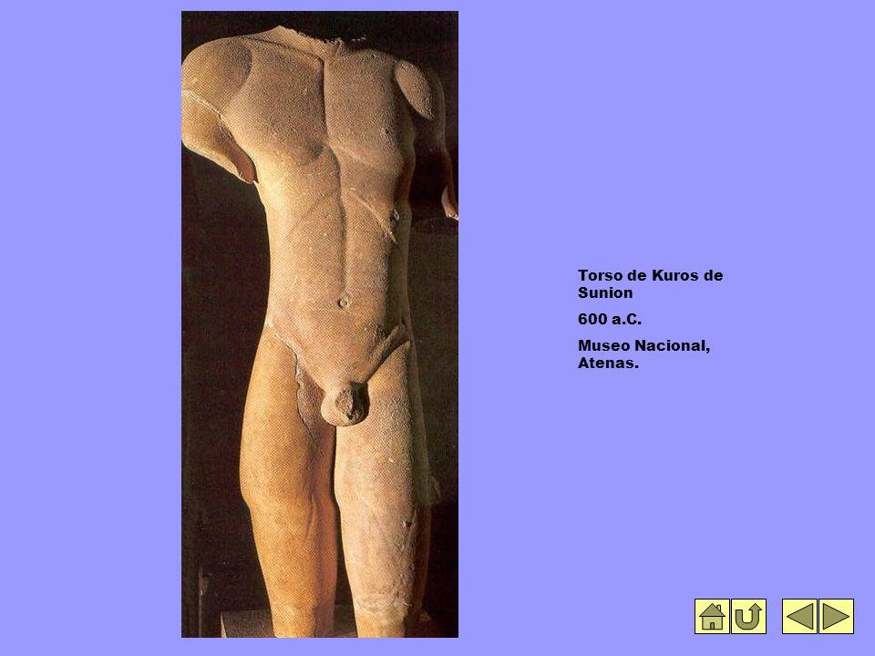 Torso de Kuros de Sunion 600 a.C. Museo Nacional, Atenas.
