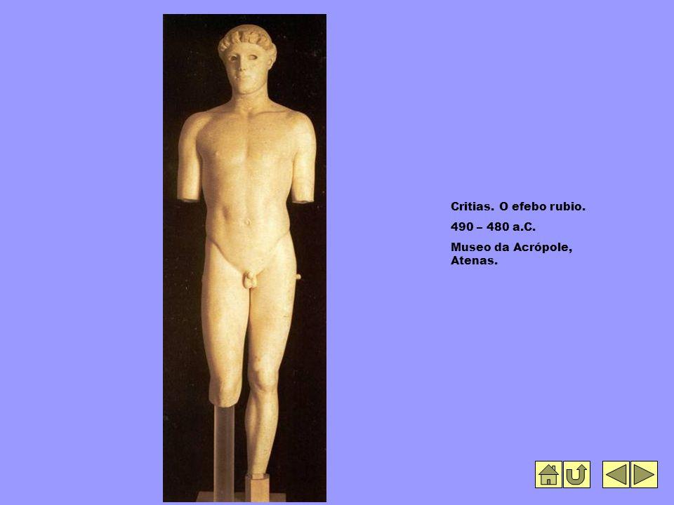 Critias. O efebo rubio. 490 – 480 a.C. Museo da Acrópole, Atenas.