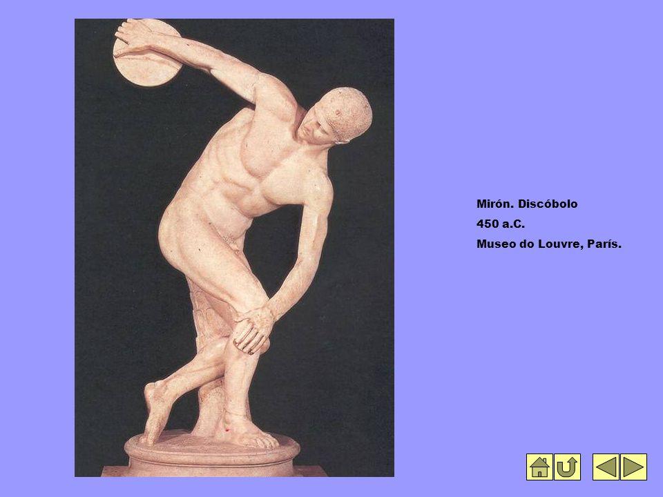 Mirón. Discóbolo 450 a.C. Museo do Louvre, París.