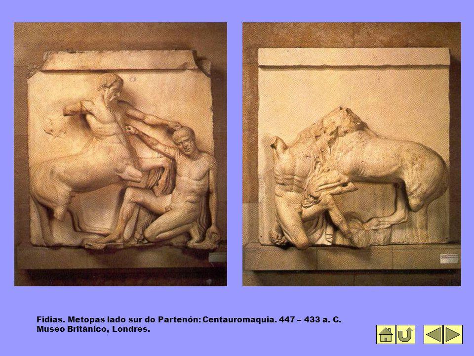 Fidias. Metopas lado sur do Partenón: Centauromaquia. 447 – 433 a. C. Museo Británico, Londres.